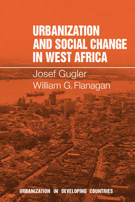 Urbanization and Social Change in West Africa - Urbanisation in Developing Countries (Paperback)