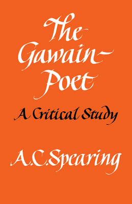 The Gawain-Poet: A Critical Study (Paperback)