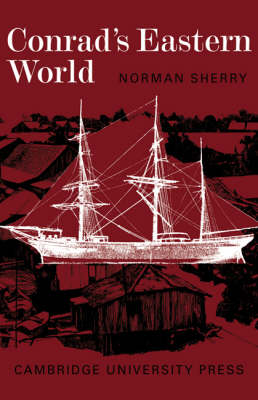 Conrad's Eastern World (Paperback)