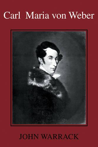 Carl Maria von Weber (Paperback)