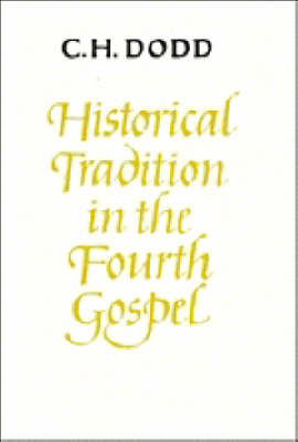 Cover Historical Tradition in the Fourth Gospel