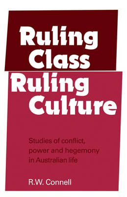 Ruling Class, Ruling Culture (Paperback)