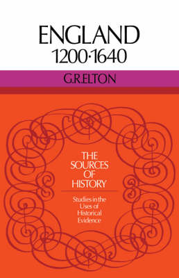 Sources of History: England 1200-1640 (Paperback)