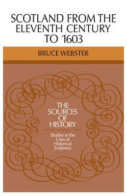 Scotland 11 Century 1603 (Paperback)