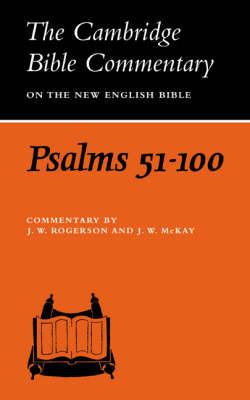 Psalms 51-100 - Cambridge Bible Commentaries: Old Testament 32 Volume Set (Paperback)