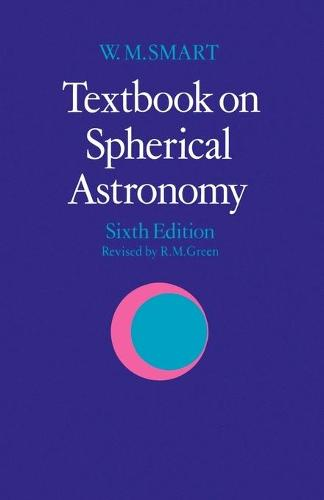Textbook on Spherical Astronomy (Paperback)