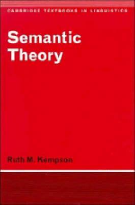 Semantic Theory - Cambridge Textbooks in Linguistics (Paperback)