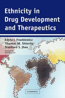 Ethnicity in Drug Development and Therapeutics (Paperback)