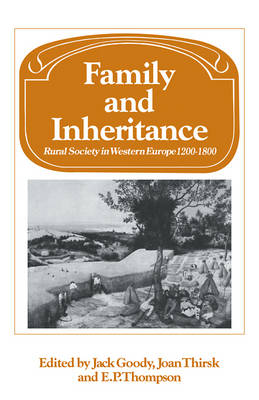 Family and Inheritance: Rural Society in Western Europe, 1200-1800 - Past and Present Publications (Paperback)