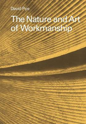 The Nature and Art of Workmanship (Paperback)