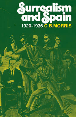 Surrealsm and Spain 1920-1936 (Paperback)