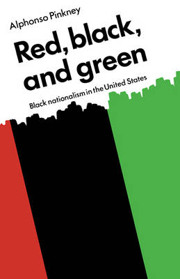 Red Black and Green: Black Nationalism in the United States (Paperback)