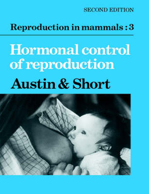 Reproduction in Mammals Series Reproduction in Mammals: Series Number 8: Human Sexuality Volume 8 (Paperback)