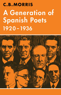 A Generation of Spanish Poets 1920-1936 - Major European Authors Series (Paperback)