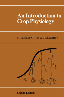 An Introduction to Crop Physiology (Paperback)