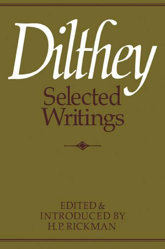 Dilthey Selected Writings (Paperback)