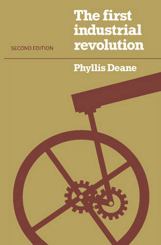 The First Industrial Revolution (Paperback)