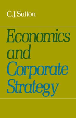 Economics and Corporate Strategy (Paperback)