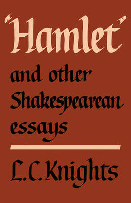 Hamlet and Other Shakespearean Essays (Paperback)