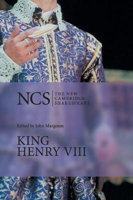 King Henry VIII - The New Cambridge Shakespeare (Paperback)