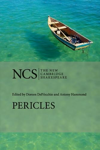 The New Cambridge Shakespeare: Pericles, Prince of Tyre (Paperback)