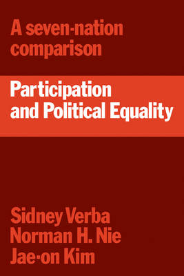 Participation and Political Equality: A Seven-Nation Comparison (Paperback)