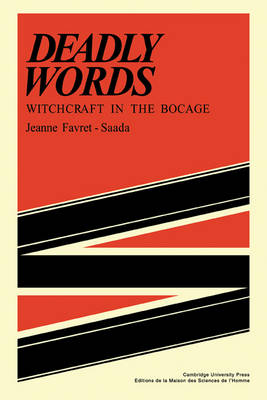 Deadly Words: Witchcraft in the Bocage (Paperback)