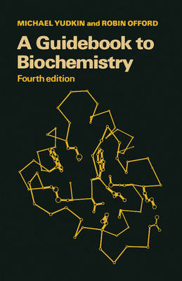 A Guidebook to Biochemistry (Paperback)