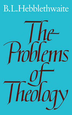 The Problems of Theology (Paperback)
