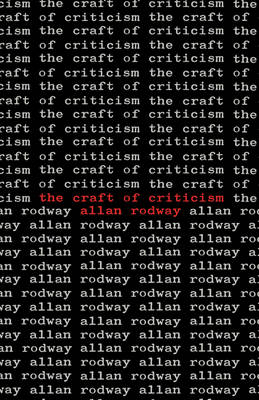 The Craft of Criticism (Paperback)