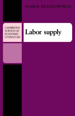Labor Supply - Cambridge Surveys of Economic Literature (Paperback)