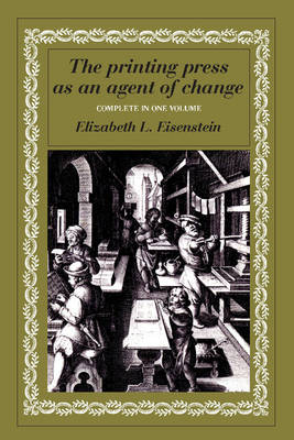 The Printing Press as an Agent of Change (Paperback)