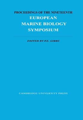 Proceedings of the Nineteenth European Marine Biology Symposium (Hardback)