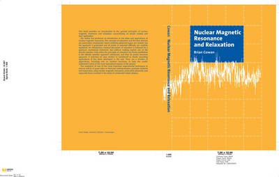 Nuclear Magnetic Resonance and Relaxation (Hardback)