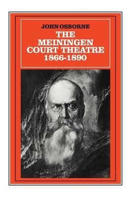 The Meiningen Court Theatre 1866-1890 (Hardback)