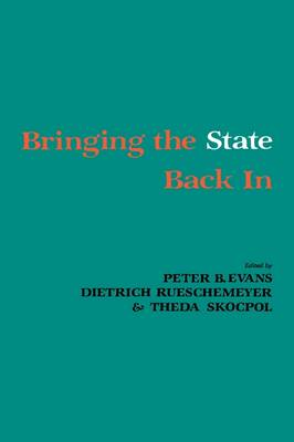 Bringing the State Back In (Hardback)