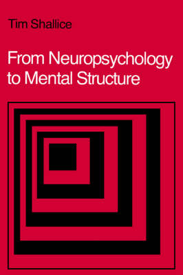 From Neuropsychology to Mental Structure (Hardback)