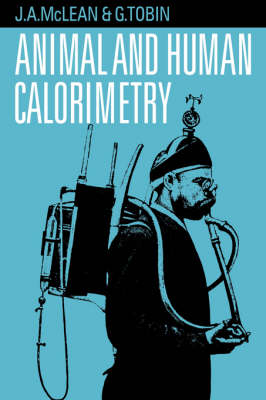 Animal and Human Calorimetry (Hardback)