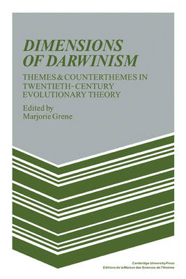 Dimensions of Darwinism: Themes and Counterthemes in Twentieth-Century Evolutionary Theory (Paperback)