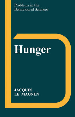 Problems in the Behavioural Sciences: Hunger Series Number 3 (Paperback)