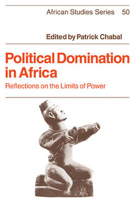 Political Domination in Africa - African Studies 50 (Paperback)