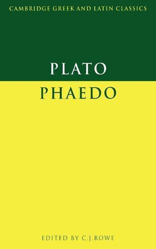 Plato: Phaedo - Cambridge Greek and Latin Classics (Paperback)