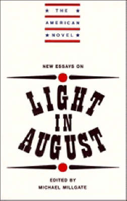 New Essays on Light in August - The American Novel (Paperback)