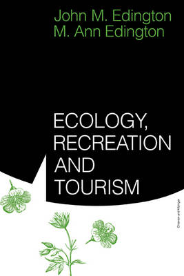 Ecology, Recreation and Tourism (Paperback)