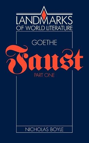 Goethe: Faust Part One - Landmarks of World Literature (Paperback)