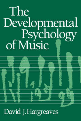 The Developmental Psychology of Music (Paperback)