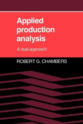 Applied Production Analysis: A Dual Approach (Paperback)