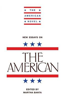 New Essays on The American - The American Novel (Paperback)