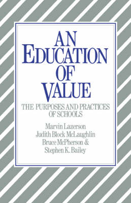 An Education of Value: The Purposes and Practices of Schools (Paperback)