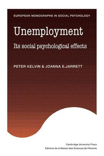 European Monographs in Social Psychology: Unemployment (Paperback)
